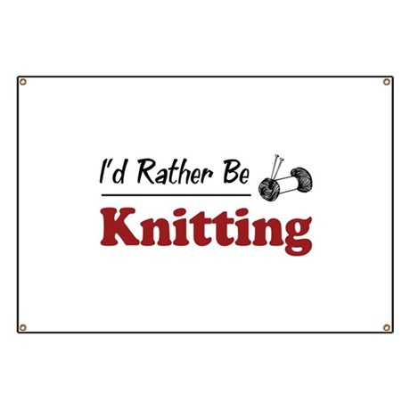 Rather Be Knitting Banner