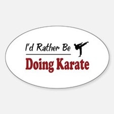 Rather Be Doing Karate Oval Decal