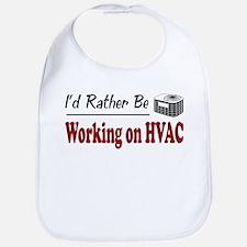 Rather Be Working on HVAC Bib