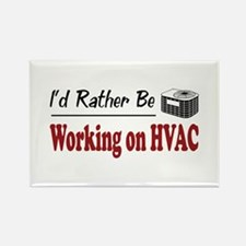 Rather Be Working on HVAC Rectangle Magnet