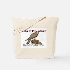 Birds Of Prey Addict Tote Bag