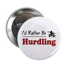 """Rather Be Hurdling 2.25"""" Button (100 pack)"""