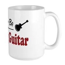 Rather Be Playing Guitar Mug