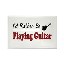 Rather Be Playing Guitar Rectangle Magnet