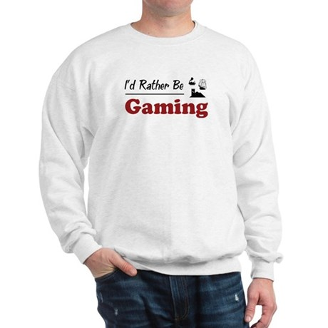 Rather Be Gaming Sweatshirt