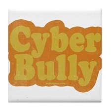 Cyber Bully Tile Coaster
