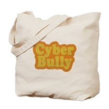 Cyber Bully Tote Bag