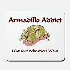Armadillo Addict Mousepad