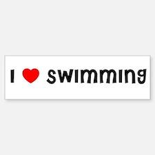 I LOVE SWIMMING Bumper Bumper Bumper Sticker