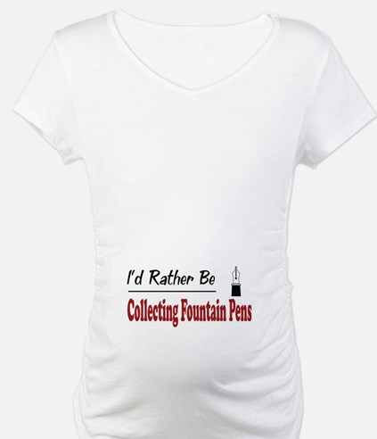 Rather Be Collecting Fountain Pens Shirt