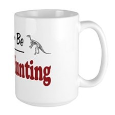 Rather Be Fossil Hunting Mug