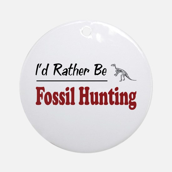 Rather Be Fossil Hunting Ornament (Round)