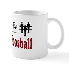 Rather Be Playing Foosball Mug