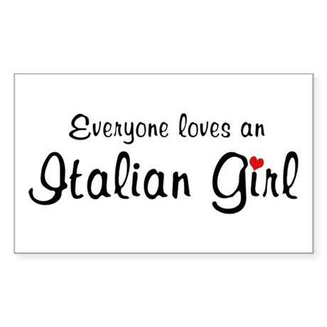Everyone Loves Italian Girl Rectangle Sticker