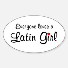 Everyone Loves Latin Girl Oval Decal