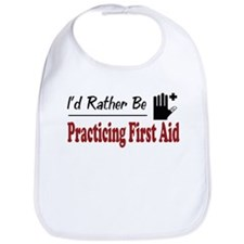 Rather Be Practicing First Aid Bib
