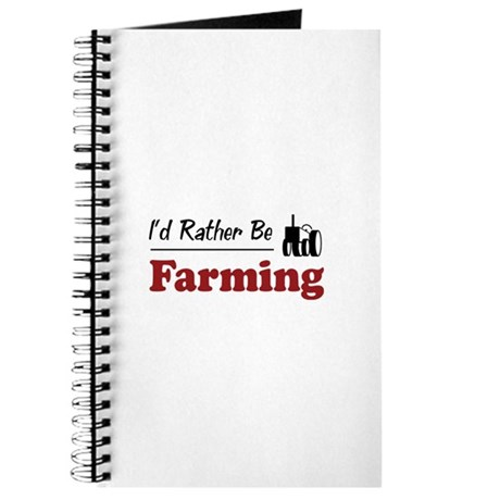 Rather Be Farming Journal