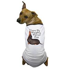 Weighty Weiner Dog Dog T-Shirt