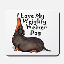 Weighty Weiner Dog Mousepad