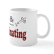 Rather Be Exterminating Mug