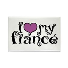 I Love My Fiance Rectangle Magnet