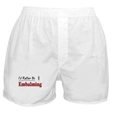 Rather Be Embalming Boxer Shorts