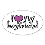 I Love My Boyfriend Oval Sticker