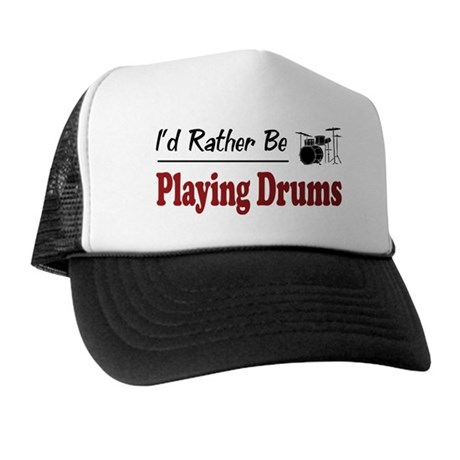 Rather Be Playing Drums Trucker Hat