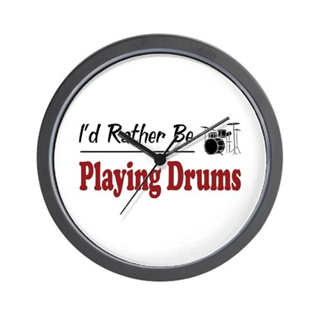 Rather Be Playing Drums Wall Clock