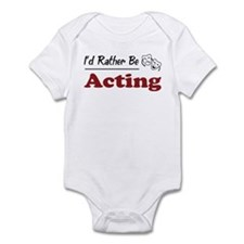 Rather Be Acting Infant Bodysuit