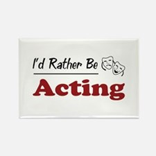 Rather Be Acting Rectangle Magnet (100 pack)