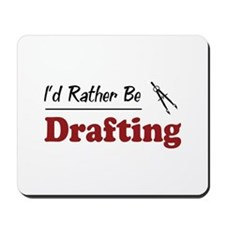 Rather Be Drafting Mousepad