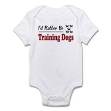 Rather Be Training Dogs Infant Bodysuit