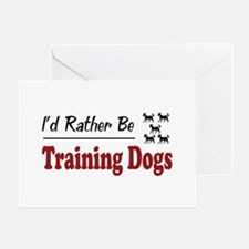 Rather Be Training Dogs Greeting Card