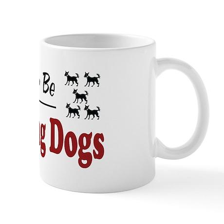 Rather Be Training Dogs Mug