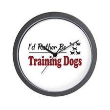 Rather Be Training Dogs Wall Clock
