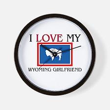 I Love My Wyoming Girlfriend Wall Clock