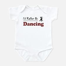 Rather Be Dancing Infant Bodysuit