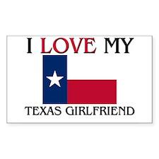 I Love My Texas Girlfriend Rectangle Decal