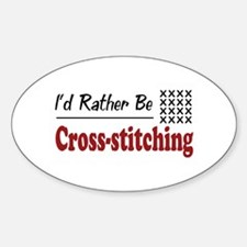 Rather Be Cross-stitching Oval Decal