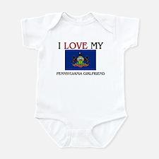 I Love My Pennsylvania Girlfriend Infant Bodysuit