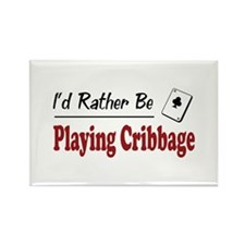 Rather Be Playing Cribbage Rectangle Magnet