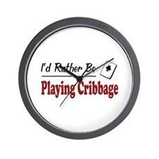 Rather Be Playing Cribbage Wall Clock