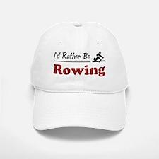 Rather Be Rowing Baseball Baseball Cap