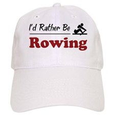 Rather Be Rowing Baseball Cap