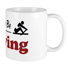 Rather Be Rowing Small Mug