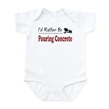 Rather Be Pouring Concrete Infant Bodysuit