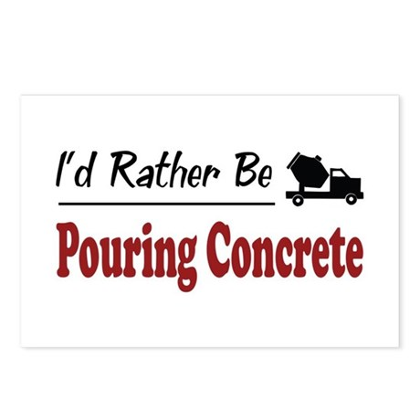 Rather Be Pouring Concrete Postcards (Package of 8