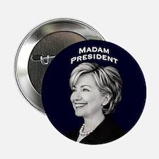 "Madam President 2.25"" Button"