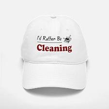 Rather Be Cleaning Baseball Baseball Cap